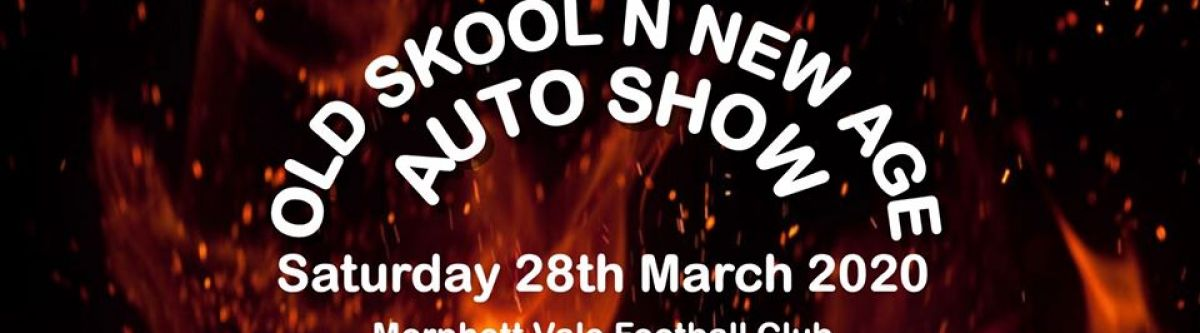 2020 Old Skool N New Age Auto Show (SA) *POSTPONED - NEW DATE* Cover Image