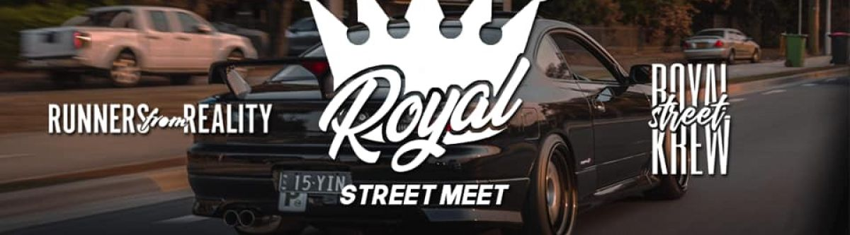 Royal Street Meet #2 Featuring Runners from Reality (NSW) *POSTPONED - NEW DATE* Cover Image