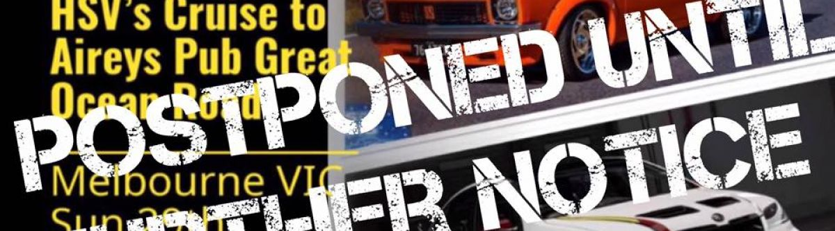New  Old School Holden  HSV Meet  Cruise to Aireys Pub (Vic) *NEW DATE* Cover Image