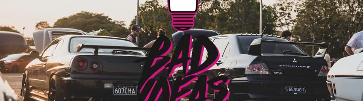 Bad Ideas: DATE TBC!!! (Formerly Barnies) Cover Image