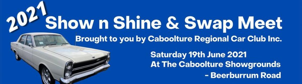 Caboolture Regional Car Cub Show n Shine & Swap Meet (Qld) Cover Image